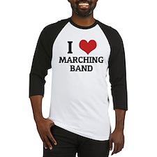 I Love Marching Band Baseball Jersey