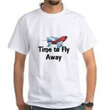 Time to Fly Away Shirt
