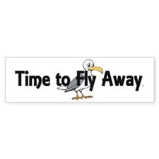 Time to Fly Away Bumper Sticker
