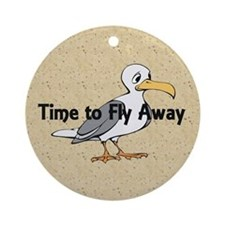 Time to Fly Away Ornament (Round)