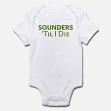 Sounders Till I Die Infant Bodysuit