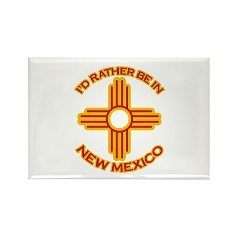 I'd Rather Be In New Mexico Rectangle Magnet (100