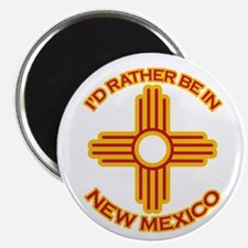 """I'd Rather Be In New Mexico 2.25"""" Magnet (10 pack)"""