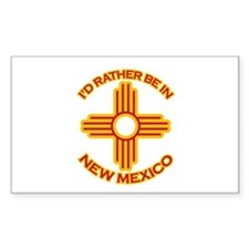 I'd Rather Be In New Mexico Rectangle Decal