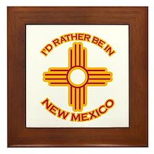 I'd Rather Be In New Mexico Framed Tile