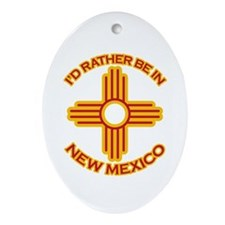 I'd Rather Be In New Mexico Oval Ornament