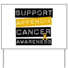 SupportAppendixCancer Yard Sign
