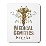Medical Genetics Rocks Mousepad