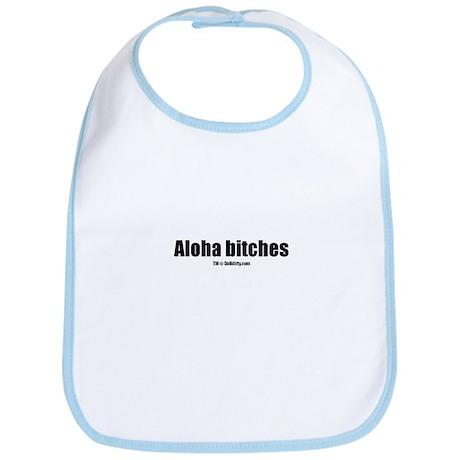 Aloha bitches(TM) Bib