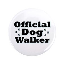 "Official Dog Walker 3.5"" Button"