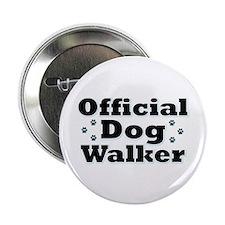 """Official Dog Walker 2.25"""" Button"""