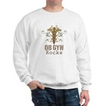 OB GYN Rocks Sweatshirt