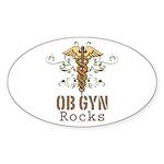OB GYN Rocks Oval Sticker (50 pk)