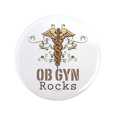 "OB GYN Rocks 3.5"" Button (100 pack)"