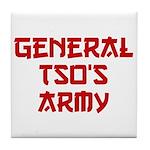 GENERAL TSO'S ARMY Tile Coaster