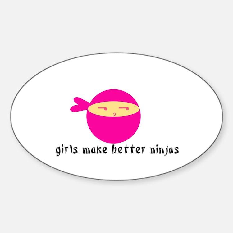 Girls Make Better Ninjas Oval Decal