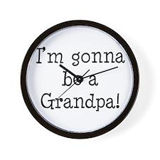 Gonna Be Grandpa Wall Clock