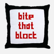 BITE THAT BLOCK Throw Pillow