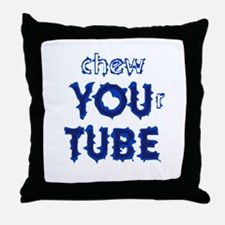 chew YOUr TUBE Throw Pillow