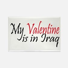 My Valentine is in Iraq Rectangle Magnet
