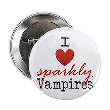 "I love sparkly vampires 2.25"" Button"