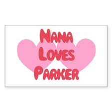 Nana Loves Parker Rectangle Decal
