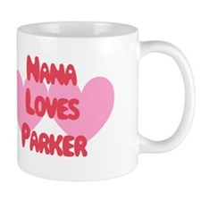 Nana Loves Parker Mug