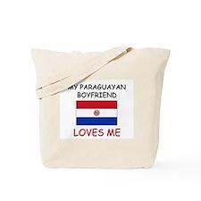 My Paraguayan Boyfriend Loves Me Tote Bag