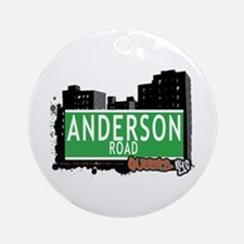 ANDERSON ROAD, QUEENS, NYC Ornament (Round)