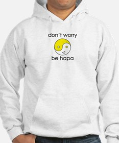 Don't Worry Be Hapa Face Hoodie