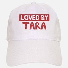 Loved by Tara Cap