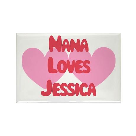 Nana Loves Jessica Rectangle Magnet