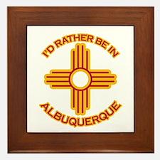 I'd Rather Be In Albuquerque Framed Tile