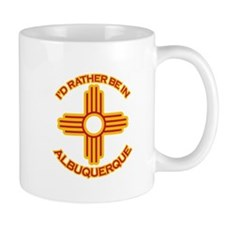 I'd Rather Be In Albuquerque Mug