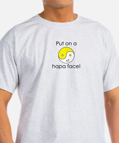 Put On a Hapa Face T-Shirt