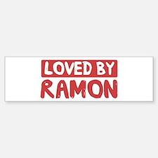 Loved by Ramon Bumper Bumper Bumper Sticker