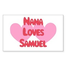Nana Loves Samuel Rectangle Decal