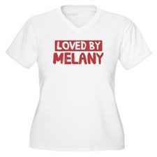 Loved by Melany T-Shirt