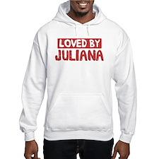 Loved by Juliana Hoodie Sweatshirt