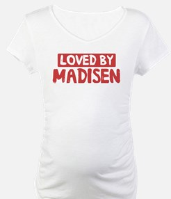 Loved by Madisen Shirt