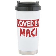 Loved by Maci Travel Mug