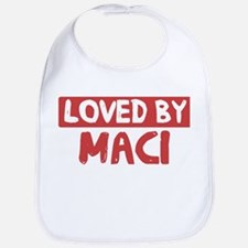 Loved by Maci Bib