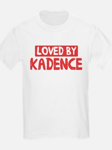 Loved by Kadence T-Shirt