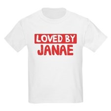 Loved by Janae T-Shirt