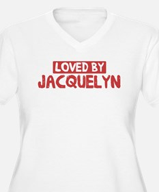 Loved by Jacquelyn T-Shirt