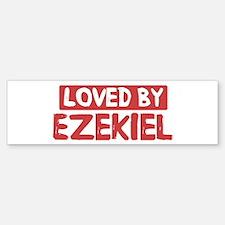 Loved by Ezekiel Bumper Bumper Bumper Sticker