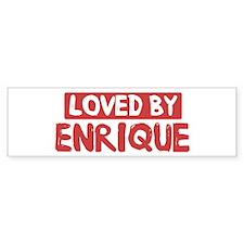 Loved by Enrique Bumper Bumper Stickers