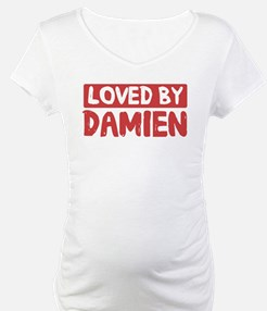 Loved by Damien Shirt