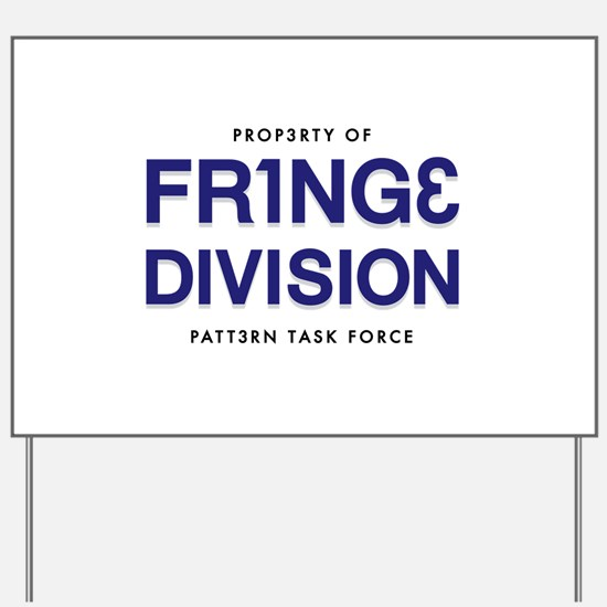 FRING3 DIVI5ION Yard Sign