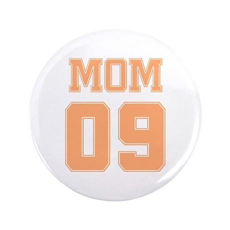 """Peach Mom 09 3.5"""" Button"""